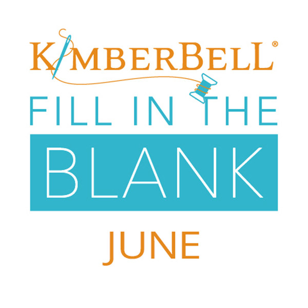 Kimberbell Embroidery Fill in the Blank - June 2021 (Daytime Class)