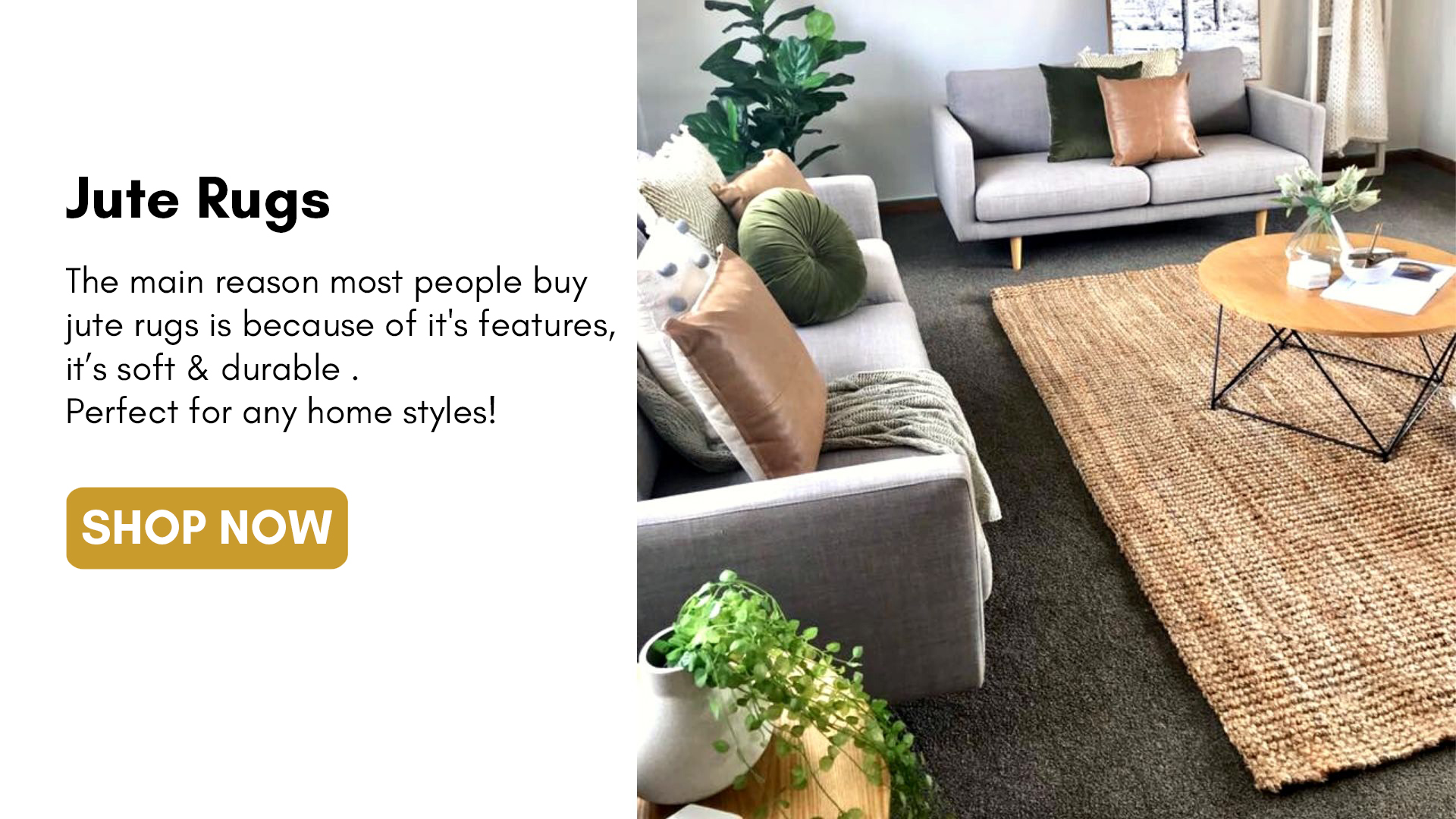 The Jute Rug is made in India from jute a highly sustainable, rapidly renewable resource and a particularly durable material.