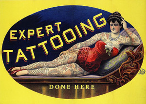 Art Prints of Expert Tattooing Done Here, Vintage Poster, Tattooed Woman