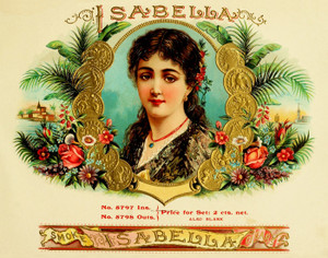 Art Prints of Isabella Cigars, Vintage Cigar Label