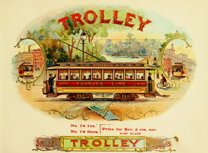 Art Prints of Trolley Cigars, Vintage Cigar Label