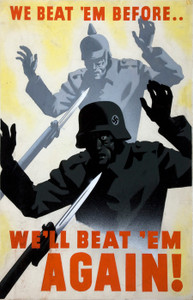 Art Prints of We Beat 'Em Before, We'll Beat 'Em Again, War & Propaganda Posters