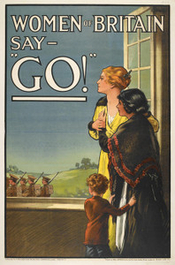 Art Prints of Women of Britain Say Go, War & Propaganda Posters