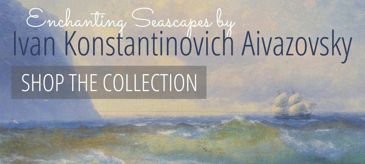 Enchanting Seascapes by Ivan Aivazovsky | Shop the Collection