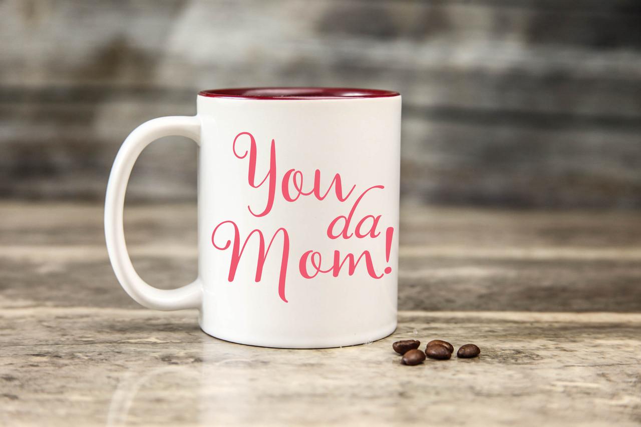 Mug - You da Mom