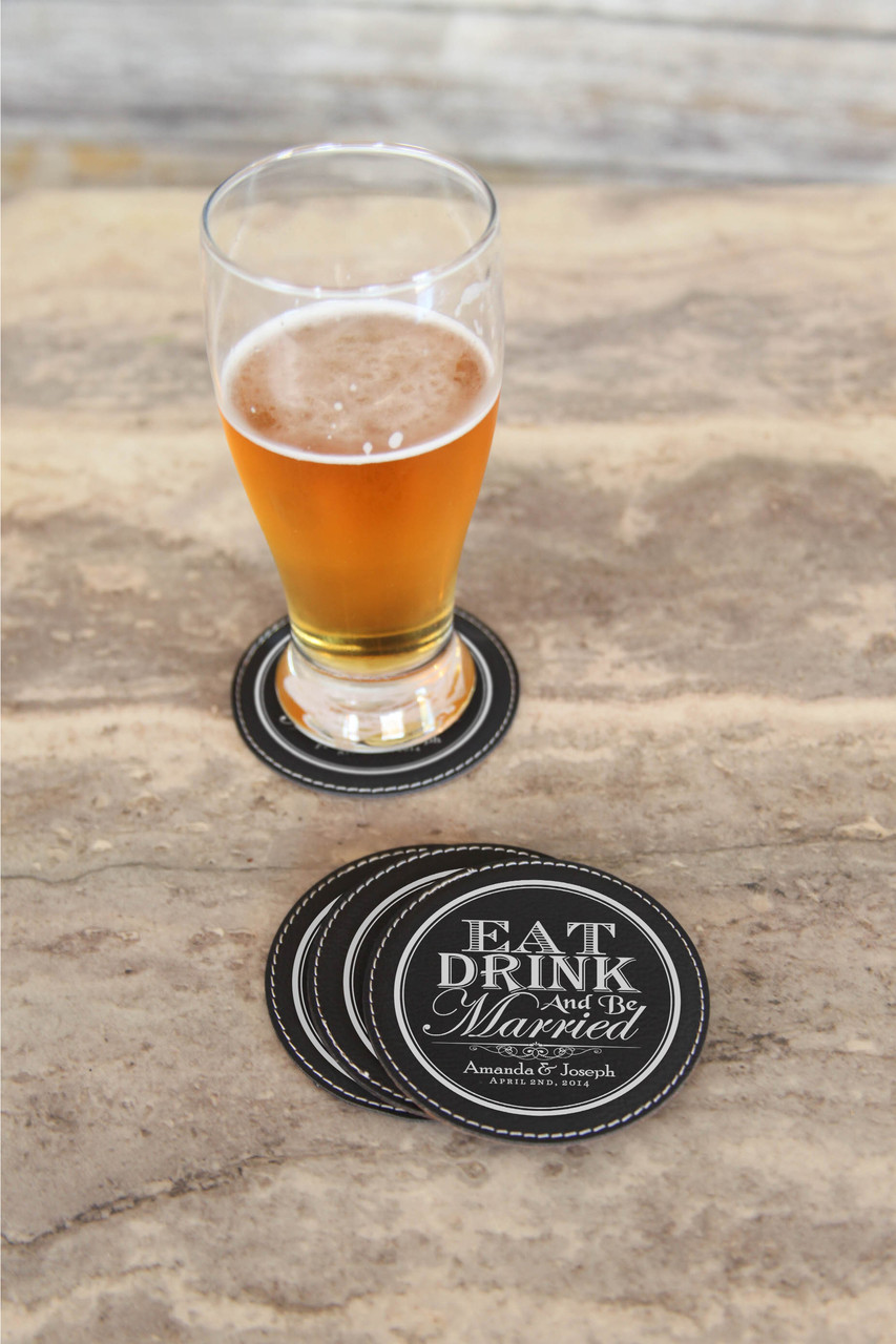 Eat Drink and Be Married Personalized Engraved Black Leather Coasters