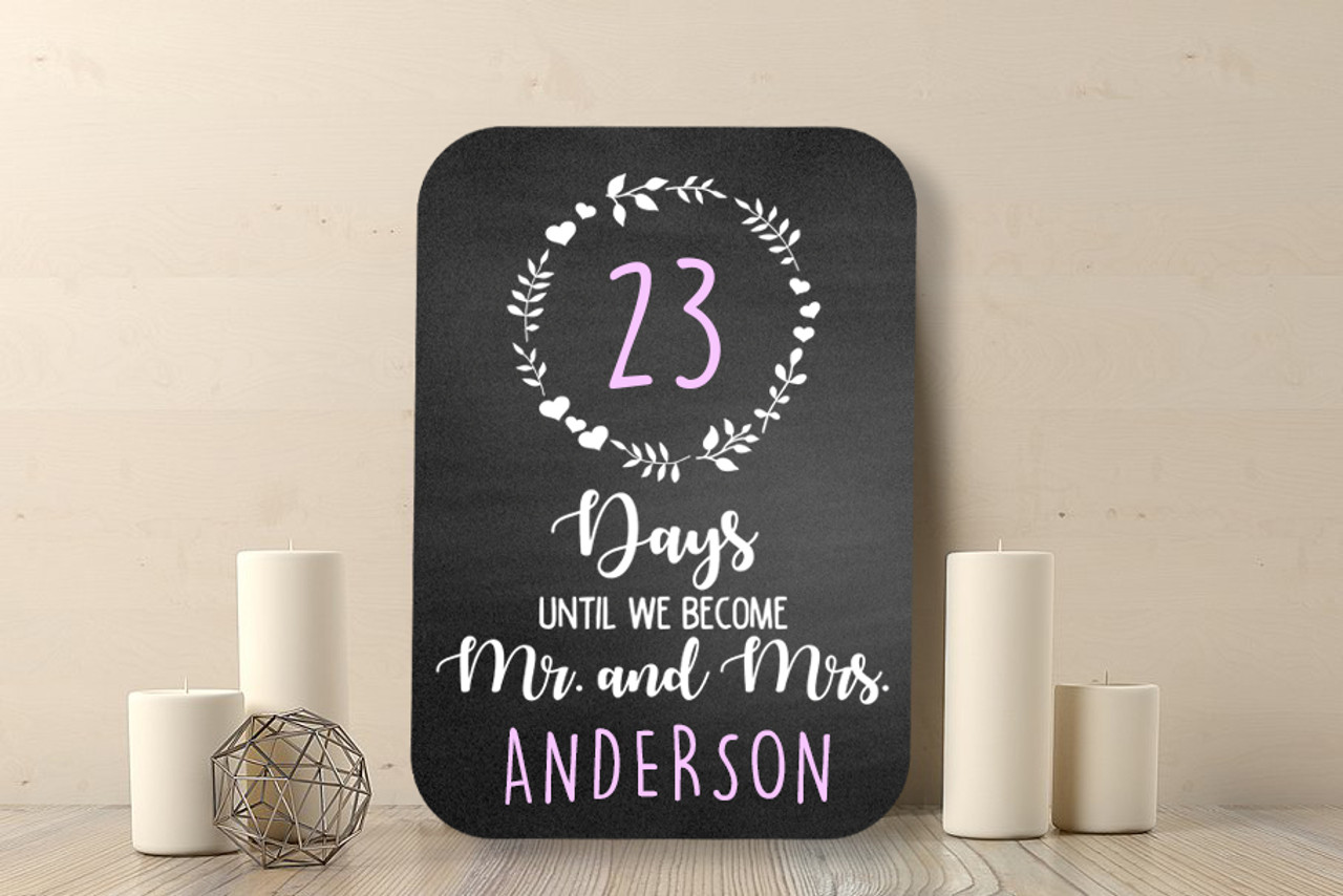 Chalkboard Sign - Days till Mrs Mrs