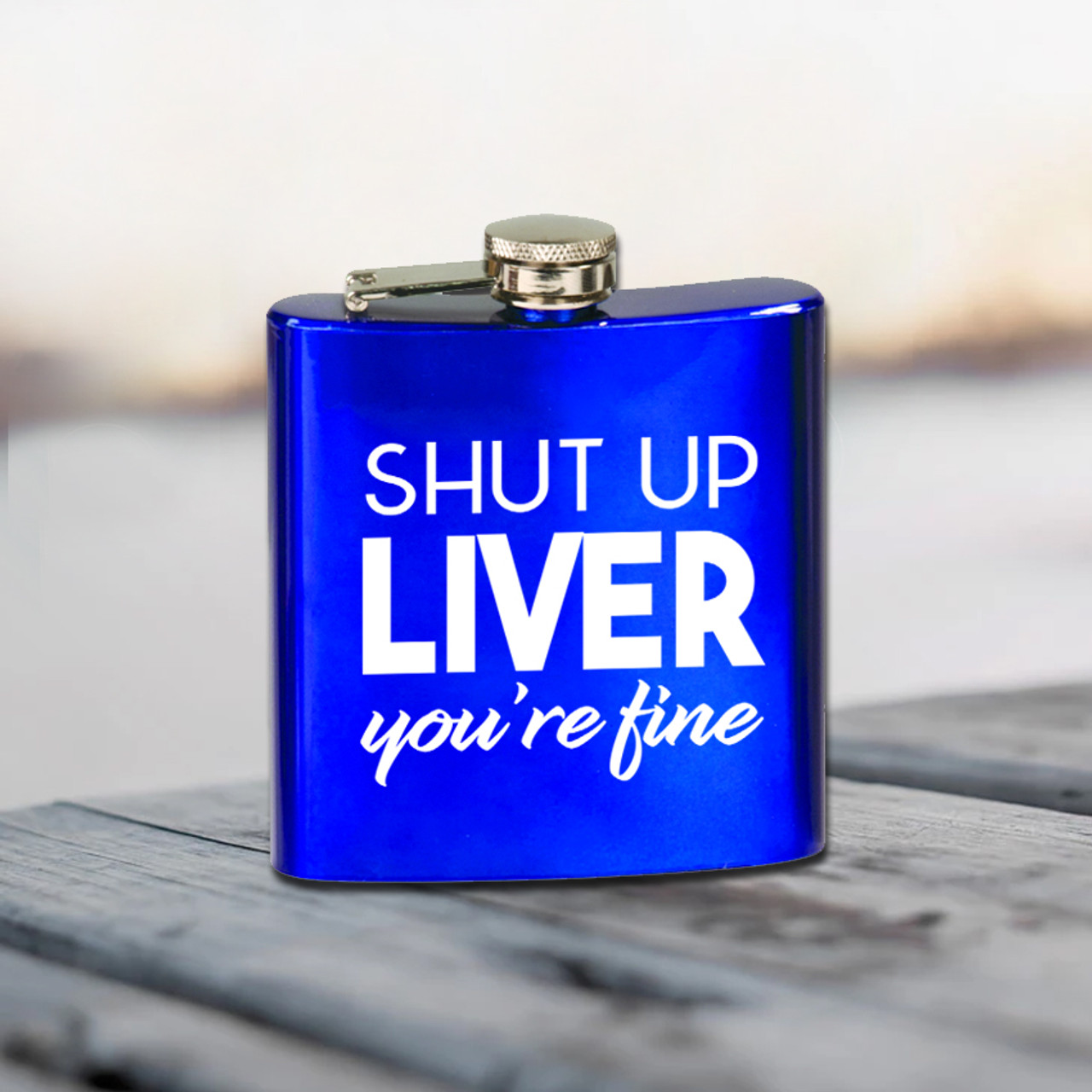 Flask - Shut Up Liver