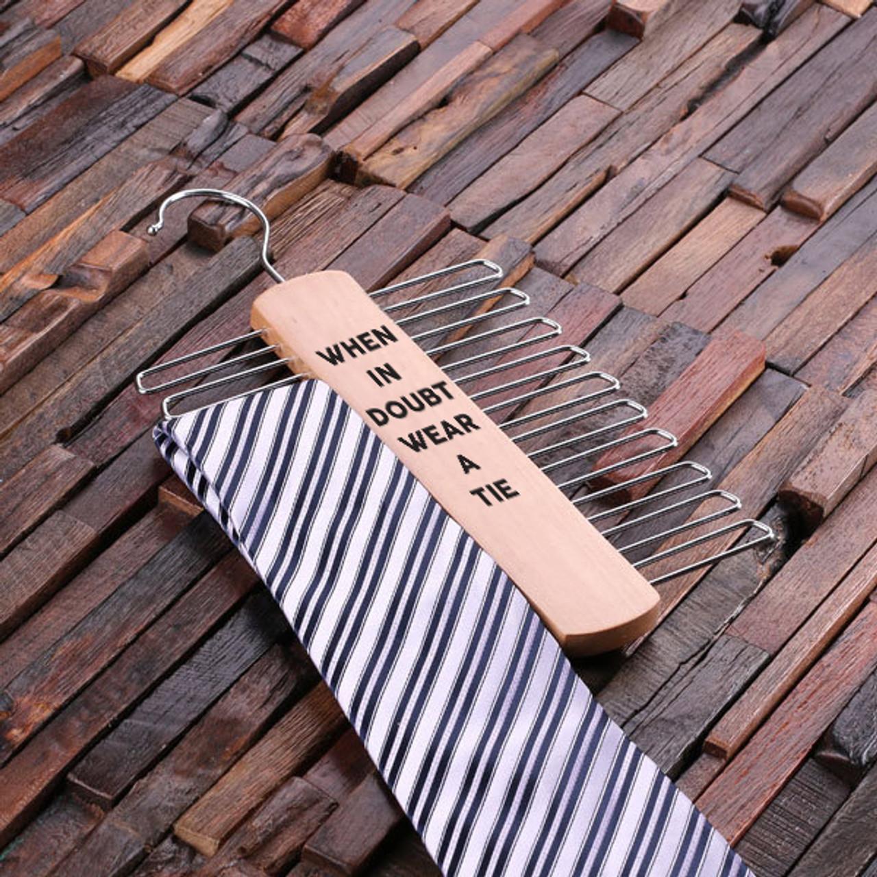 Engraved Tie Hanger - When In Doubt