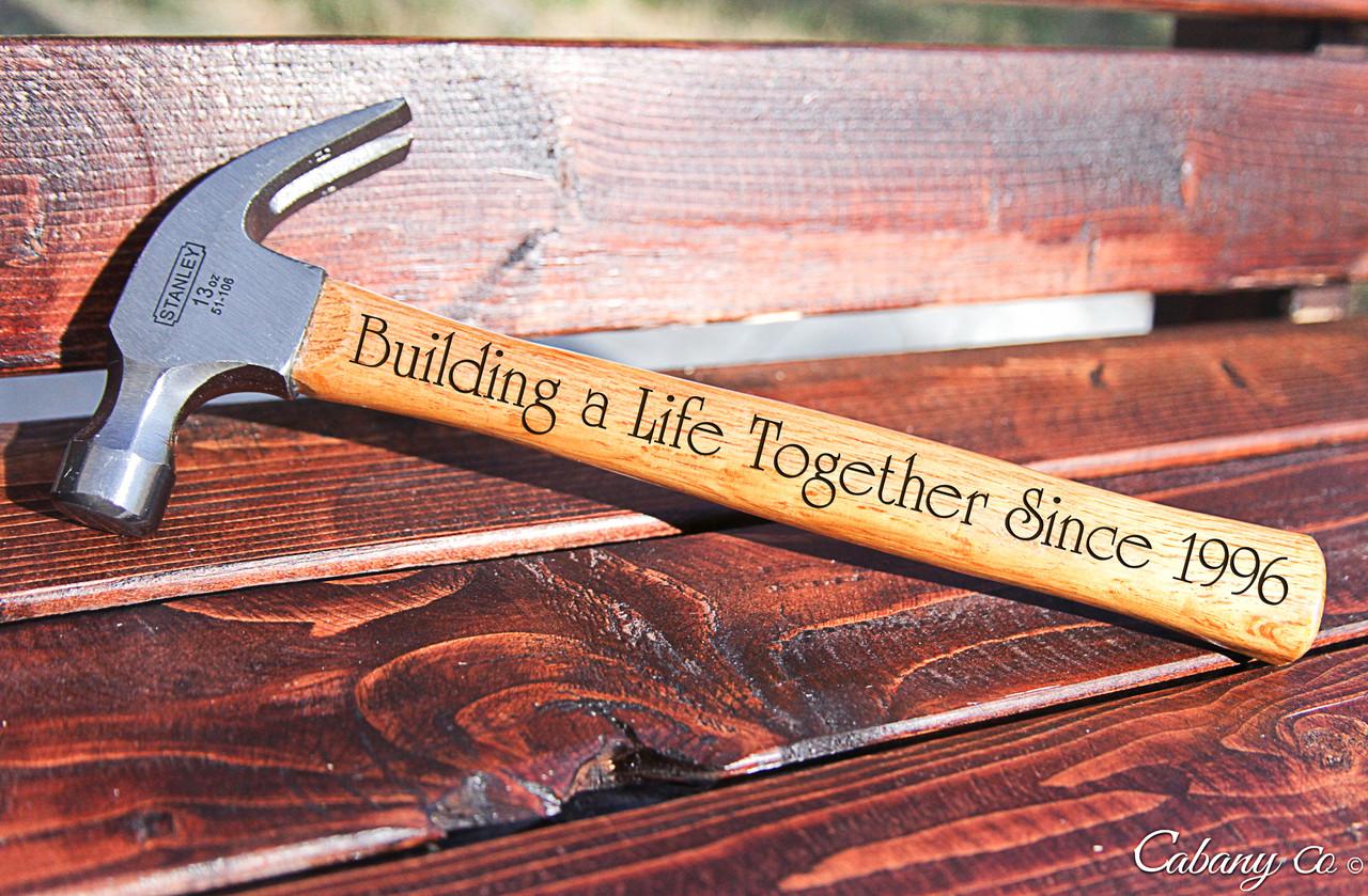 Engraved Hammer - Build Our Life Together