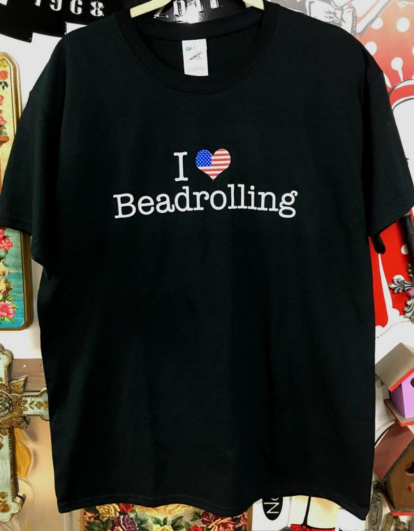 I Love Beadrolling T-Shirt