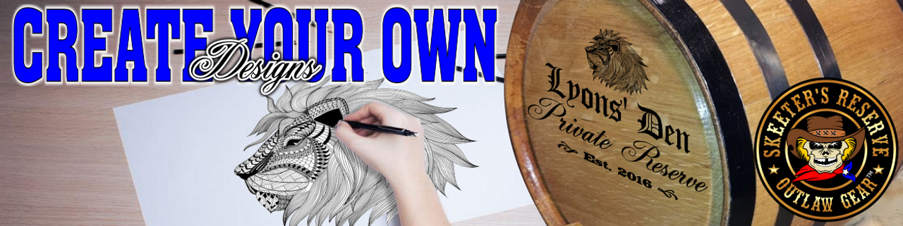 Barrel Designs - Create Your Own