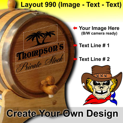 Create Your Own Design (990) - Layout 1 - Personalized American Oak Aging Barrel