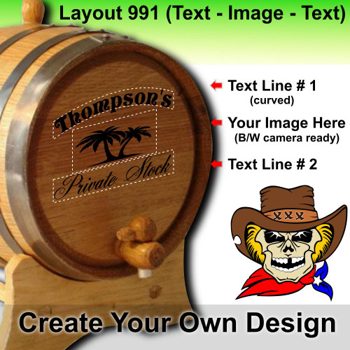Create Your Own Design (991) - Layout 2 - Personalized American Oak Aging Barrel