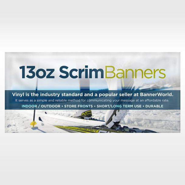 13oz Scrim Vinyl Banner 7 FT and Smaller