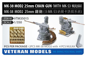 Veteran Models 1/350 Veteran Models Mk 38 MOD2 25mm Chain Gun with MK-53 Nulka Decoy System