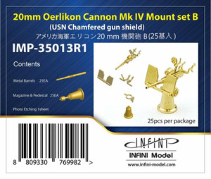 Infini Models 1/350 Infini Models 20mm Oerlikon Cannon MkIV Mount Set B USN Chamfered Shield