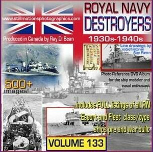Still Motions Photographics Royal Navy Destroyers 1930s-1940s Pictorial Photo DVD Album