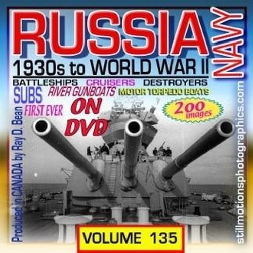Still Motions Photographics Russia Navy 1930s to WWII Pictorial Photo DVD Album
