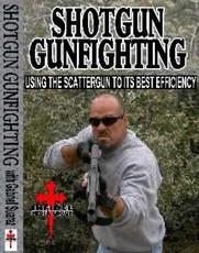 SHOTGUN GUNFIGHTING DVD by Gabriel Suarez