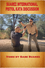 SUAREZ PISTOL KATA DISCUSSION - DVD HARD COPY