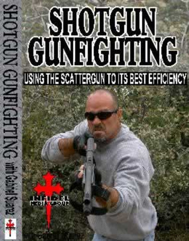 SHOTGUN GUNFIGHTING DVD by Gabriel Suarez