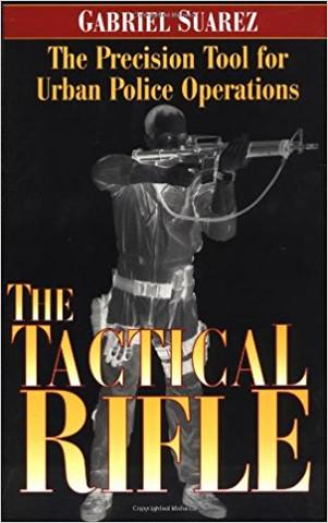 SUAREZ LEGACY SERIES: TACTICAL RIFLE BOOK
