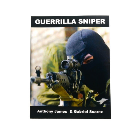 GUERRILLA SNIPER BOOK by Anthony James