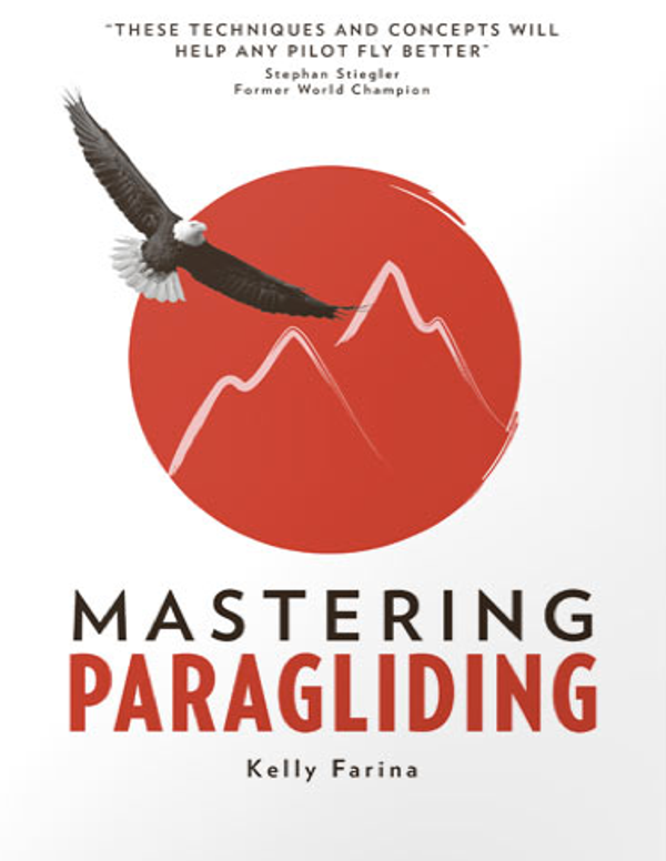 Mastering Paragliding XC Book by Kelly Farina