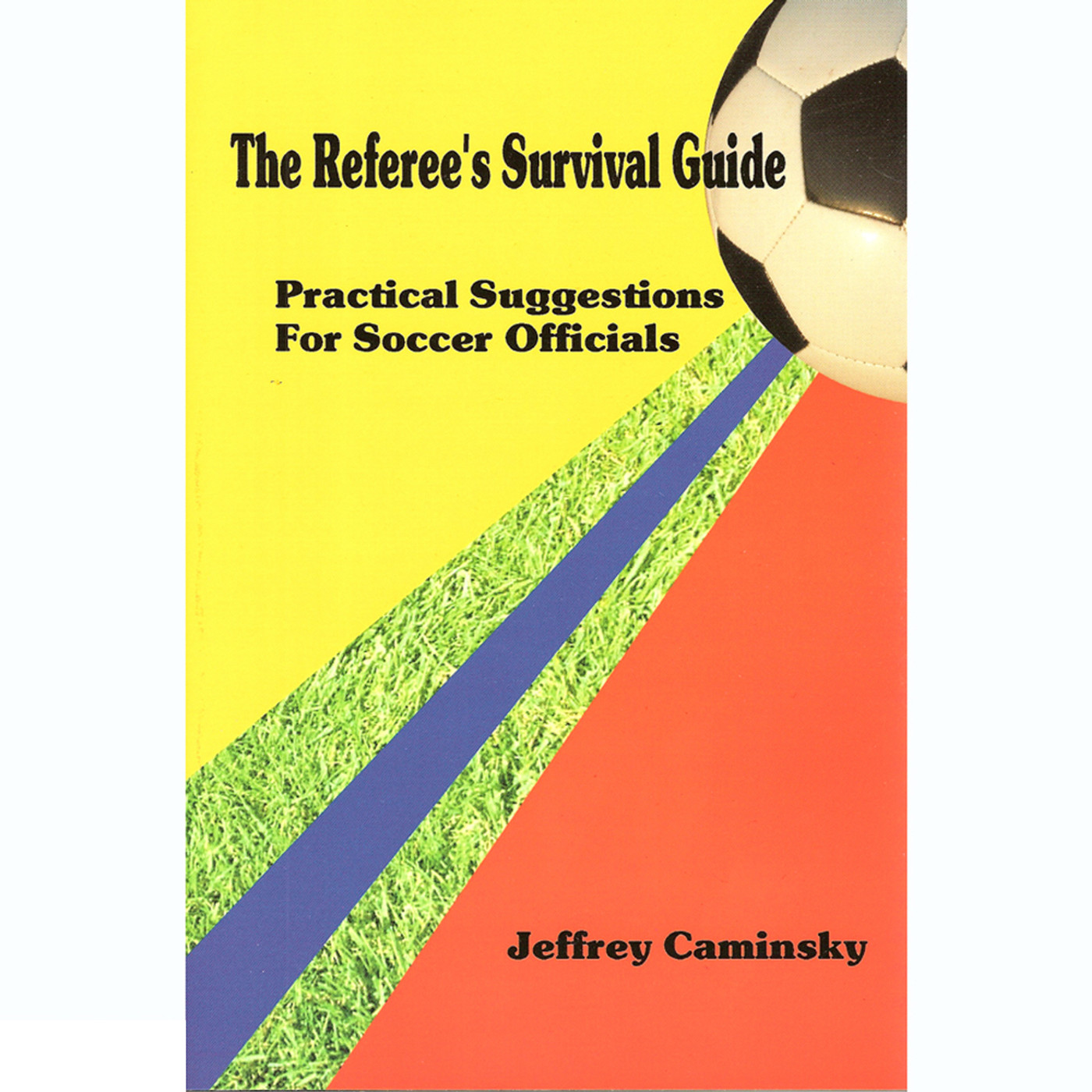 4028 The Referee's Survival Guide