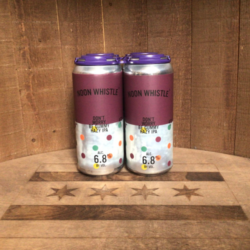 Noon Whistle - Don't Worry Be Gummy - Hazy IPA