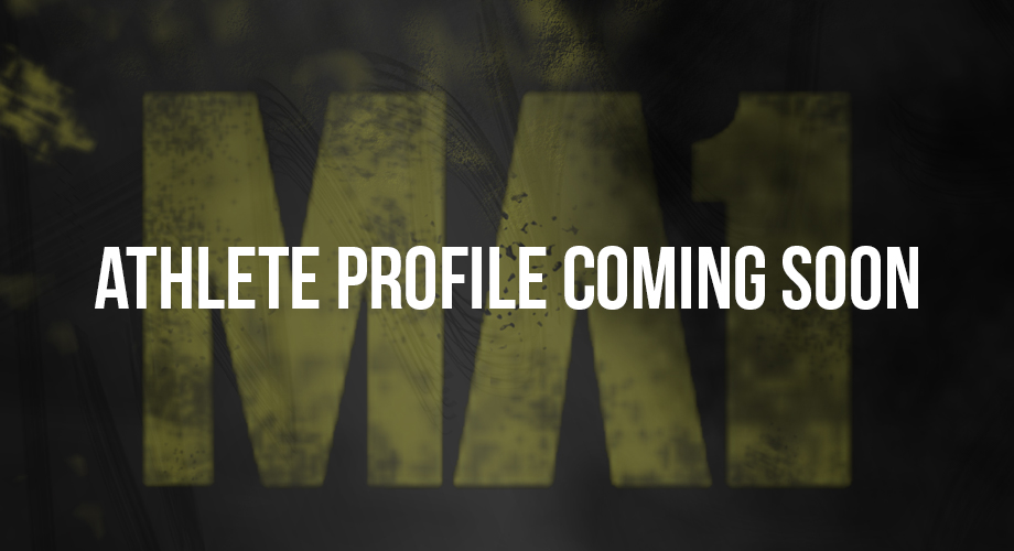 Coming Soon | MA1 | Athlete | Profile