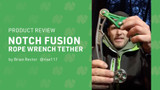 Product Review – Notch Fusion Wrench Tether