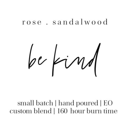 be kind rose sandalwood The Grace Effect
