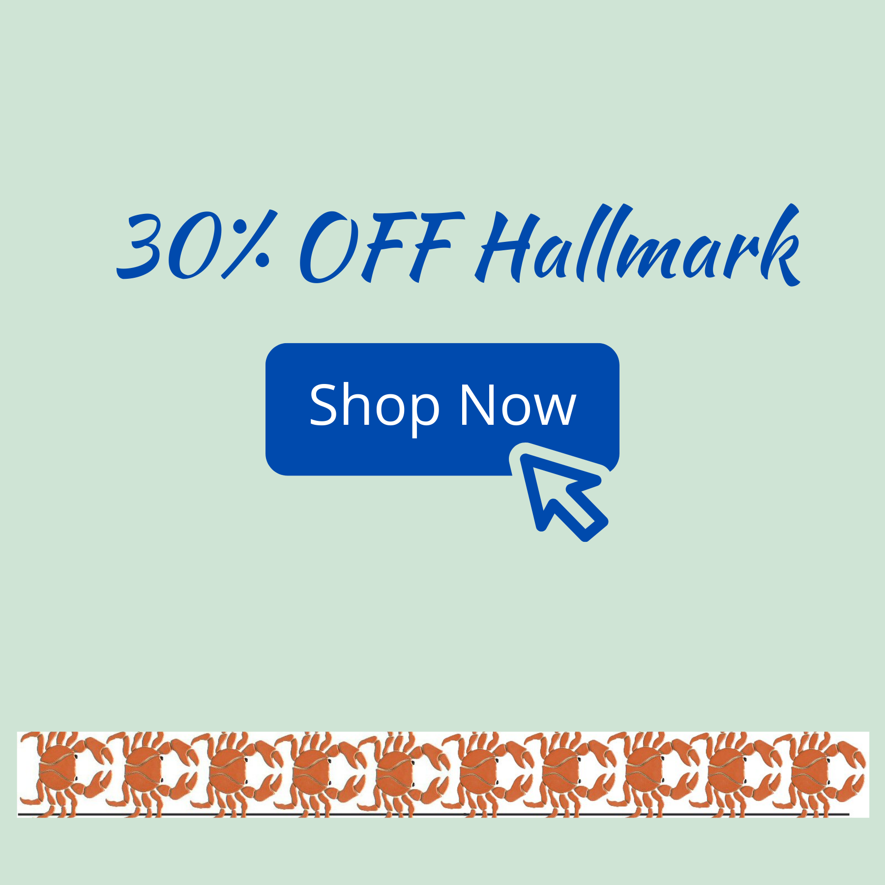 30% OFF Hallmark at The Crabby Nook