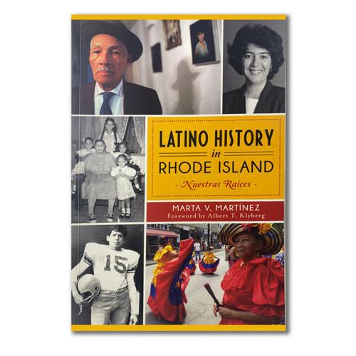 Latino History in Rhode Island - Nuestras Raices