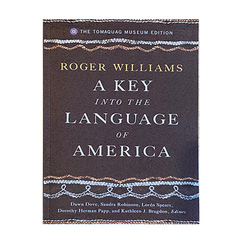 A Key into the Language of America: The Tomaquag Museum Edition