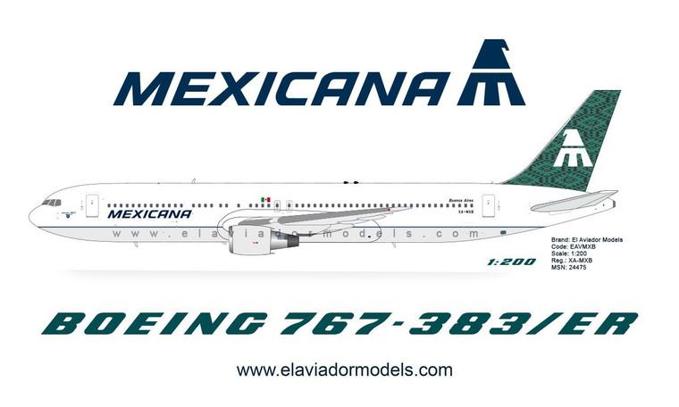 """El Aviador/InFlight200 Mexicana Boeing 767-300ER XA-MXB """"Buenos Aires"""" die-cast EAVMXB scale 1:200"""