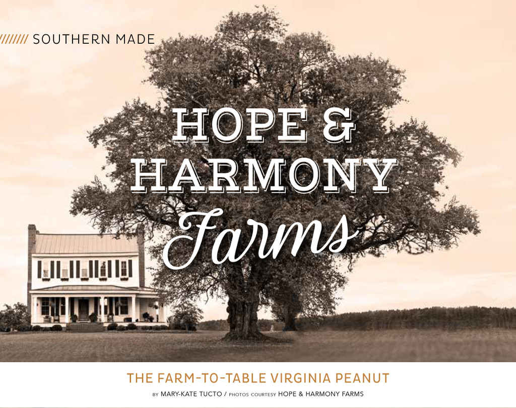 The Farm-To-Table Virginia Peanut- Hope & Harmony Farms