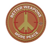 Morale Pvc Patch -Better Weapons