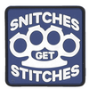 Morale Pvc Patch -SNITCHES GET STITCHES