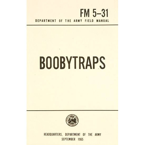 Boobytraps Military Manual FM 5-31