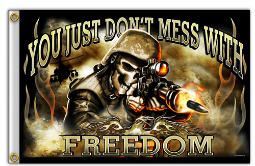 Don't Mess with Freedom Flag