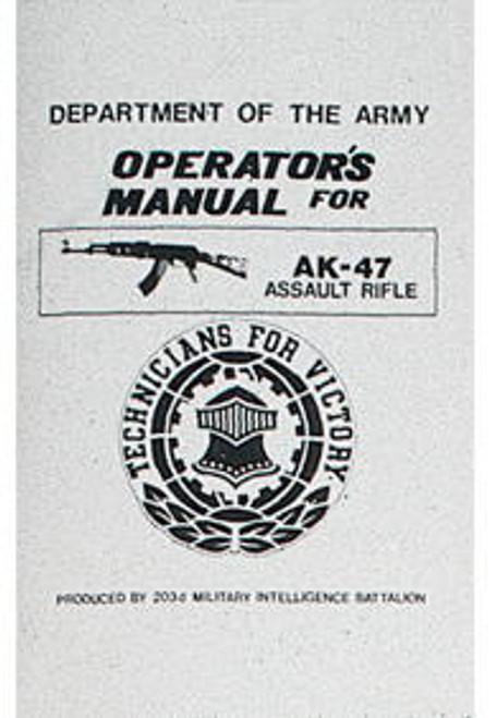 AK-47 ASSAULT RIFLE MANUAL