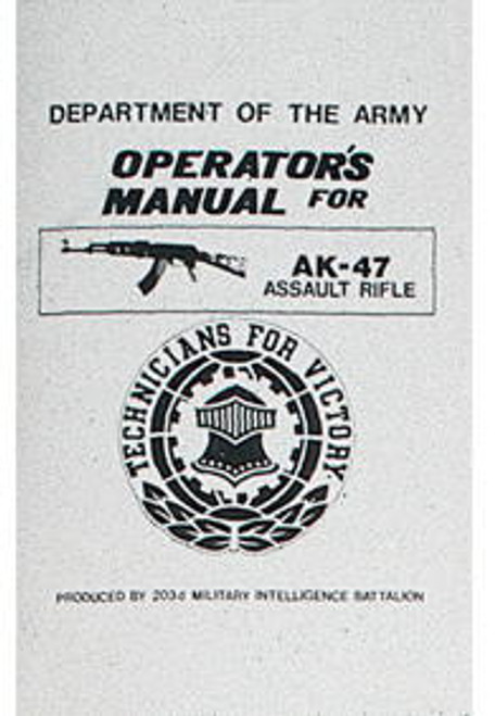 AK-47 ASSAULT RIFLE MANUAL /7005