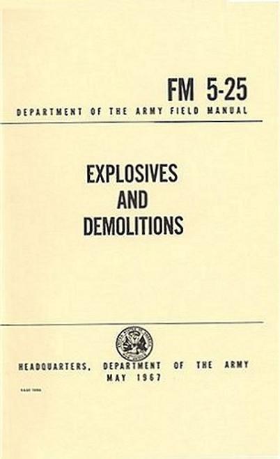 Explosives and Demolitions FM 5-25