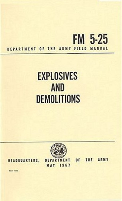 Explosives and Demolitions FM 5-25