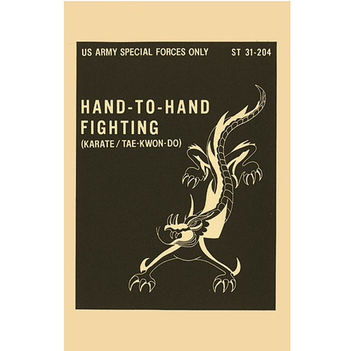 Hand to Hand Fighting with Karate and TaeKwonDo Military Manual ST 31-204