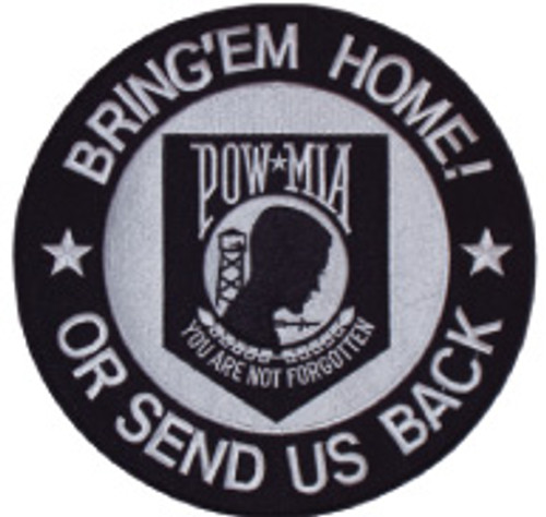 Large POW Bring'em Home or Send US Back Patch 10 Inches