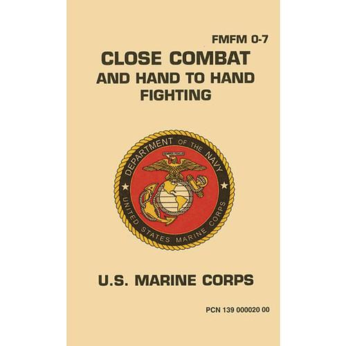 USMC Close Combat Fighting Military Manual FM-FM 0-7